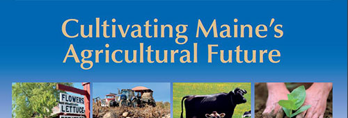 Cultivating Maine's Ag Future Cover