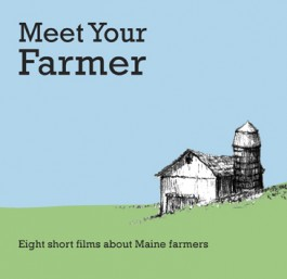 Meet Your Farmer Will Broadcast On MPBN Thursday May19th And Saturday, May 21st