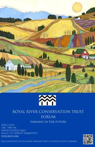 Royal River Conservation Trust Forum – April 25th 7:00 To 9:00 P.m.