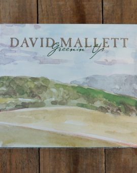 David Mallett's Greenin' Up Music CD