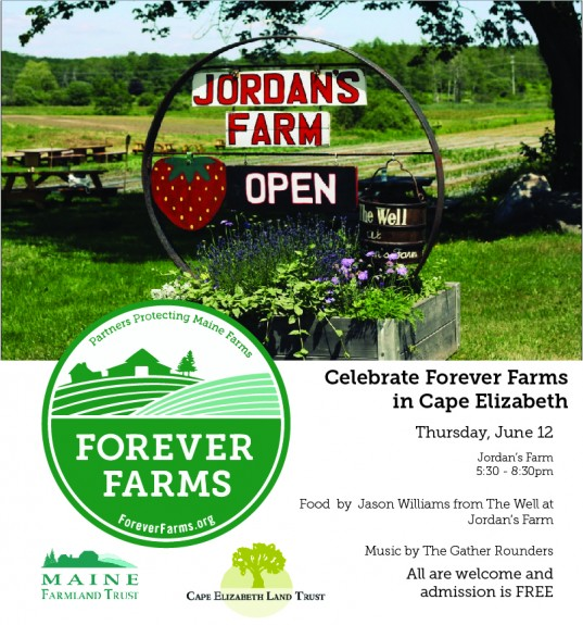 Celebrate Forever Farms In Cape Elizabeth – Thursday June 12th