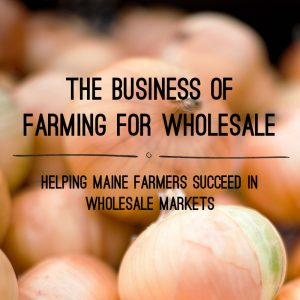 Farming for Wholesale
