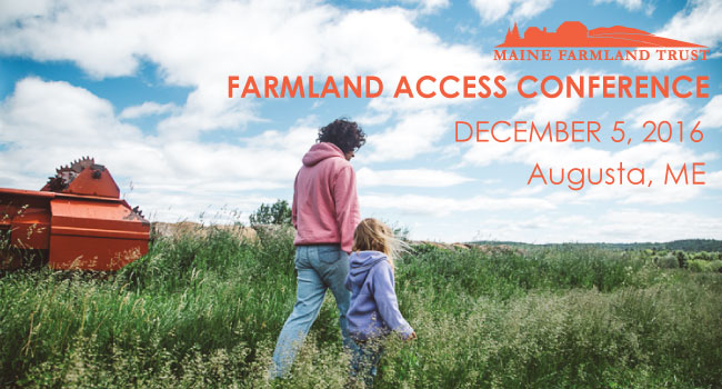 2nd Annual Farmland Access Conference To Tackle Some Of The Trickiest Issues Facing Farmers Today