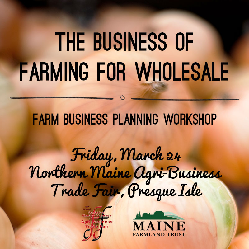 Northern Maine Agri-Business Trade Fair Workshop