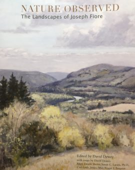 Nature Observed: The Landscapes Of Joseph Fiore