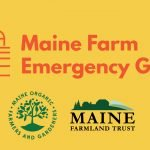 Applications open for Maine Farm Emergency Grants, Round Two