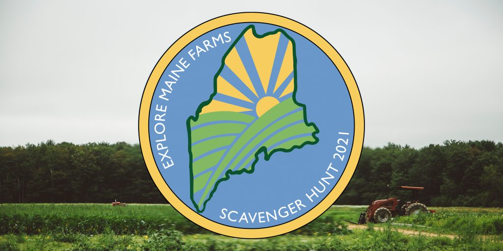 Explore Maine Farms Scavenger Hunt logo over a photo of green farmland with trees in the background, a grey sky and a red tractor driving from the right to the center.